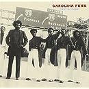 Carolina Funk: First In Funk