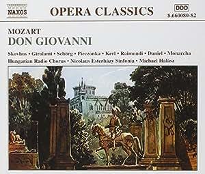 Mozart - Don Giovanni / Skovhus · Girolami · Pieczonka · I. Raimondi · Halász