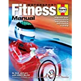 Motorsport Fitness Manual: Improve Your Performance with Physical and Mental Trainingby Dr. R.S. Jutley