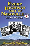 Every Highway Out Of Nashville, Volume 2