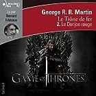 Le Donjon rouge (Le Trône de fer 2) (       Version intégrale) Auteur(s) : George R. R. Martin Narrateur(s) : Bernard Métraux