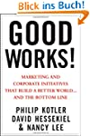 Good Works!: Marketing and Corporate...
