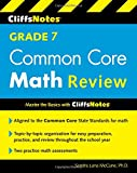 img - for CliffsNotes Grade 7 Common Core Math Review (Cliffnotes) book / textbook / text book