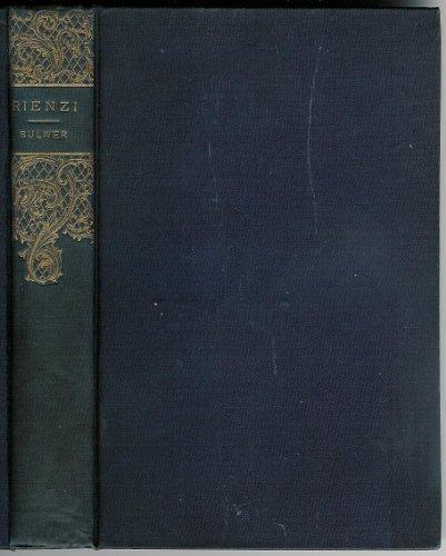 Rienzi (The Last of the Roman Tribunes), Bart Sir E.Bulwer-Lytton