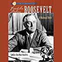 Sterling Biographies: Franklin Delano Roosevelt: A National Hero Audiobook by Sudipta Bardhan-Quallen Narrated by Kevin Pariseau