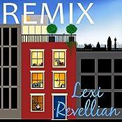 Remix | [Lexi Revellian]