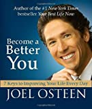 Become a Better You (Miniature Edition): 7 Keys to Improving Your Life Every Day (0762438878) by Osteen, Joel