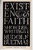 Existence and Faith: Shorter Writings of Rudolf Bultmann (Living Age Books)