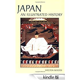Japan (Illustrated Histories (Hippocrene)): An Illustrated History