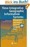 Time-Integrative Geographic Informati...