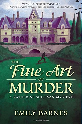 The Fine Art of Murder: A Katherine Sullivan Mystery