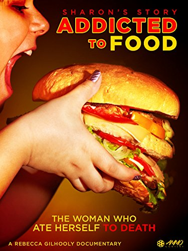 Addicted To Food: Sharon's Story on Amazon Prime Video UK