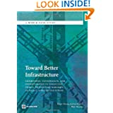 Toward Better Infrastructure: Conditions, Constraints, and Opportunities in Financing Public-Private Partnerships...