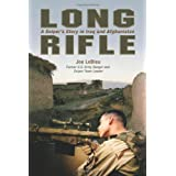 Long Rifle: A Sniper's Story In Iraq And Afghanistan ~ Joe LeBleu