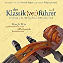 Der Klassik(ver)führer 1 Hörbuch von Gerhard K. Englert Gesprochen von: Wolfgang Schmidt