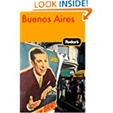 Fodor's Buenos Aires, 1st Edition (Travel Guide)