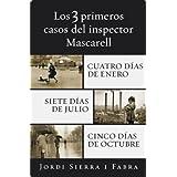 Los 3 primeros casos del inspector Mascarell (Cuatro días de enero, Siete días de julio y Cinco días de octubre...