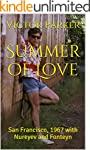 Summer of Love: San Francisco, 1967 w...