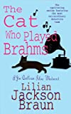 The Cat Who Played Brahms (Jim Qwilleran Feline Whodunnit)