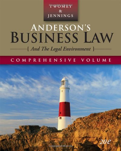 Anderson'S Business Law And The Legal Environment, Comprehensive Edition (Anderson'S Business Law & The Legal Environment: Comprehensive Volume) front-1076932