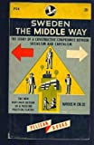 img - for Sweden;: The middle way, book / textbook / text book