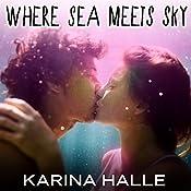 Where Sea Meets Sky | Karina Halle