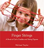 img - for Finger Strings: A Book of Cats Cradles and String Figures book / textbook / text book