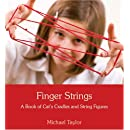 Finger Strings a Book of Cats Cradles and String Figures