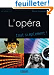 L'op�ra, tout simplement ! (1CD audio)