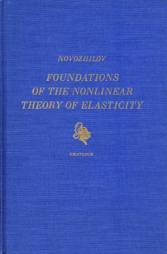 Foundations of the Nonlinear Theory of Elasticity PDF