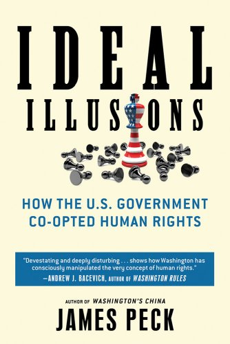 Ideal Illusions: How the U.S. Government Co-opted Human...