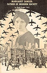 Margaret Sanger: Father of Modern Society download ebook