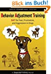 Behavior Adjustment Training: BAT for...