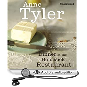 Dinner at the Homesick Restaurant (Unabridged)