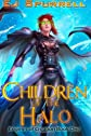 Children of the Halo: Book One of the Engines of Creation (Volume 1)