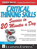 Critical Thinking Skills Success in 20 Minutes a Day, 3rd Edition