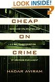 Cheap on Crime: Recession-Era Politics and the Transformation of American Punishment