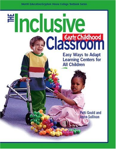 The Inclusive Early Childhood Classroom: Easy Ways to...