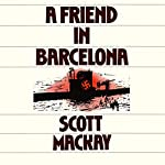 A Friend in Barcelona | Scott Mackay