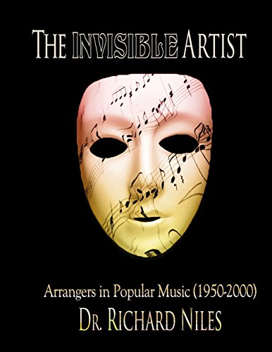 The Invisible Artist: Arrangers in Popular Music (1950-2000)