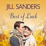 Best of Luck: The Lucky Series, Book 3 | Jill Sanders