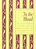 In The Blood (Samuel French Morse Poetry Prize)