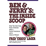 Ben &Jerry;'s: The Inside Scoop: How Two Real Guys Built a Business with a Social Conscience and a Sense of Humor