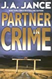 Partner in Crime (Joanna Brady Mysteries, Book 10) (0060093935) by Jance, J.A.
