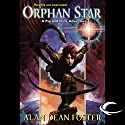 Orphan Star: A Pip & Flinx Adventure Audiobook by Alan Dean Foster Narrated by Stefan Rudnicki