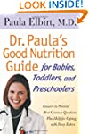 Dr. Paula's Good Nutrition Guide For...