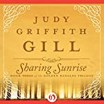 Sharing Sunrise: The Golden Bangles, Book 3 | Judy G. Gill
