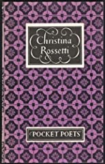 The Pocket Poets - Christina Rossetti - Selected by Naomi Lewis