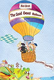 Children's book: The good deed balloon (fantasy books for kids, Early readers Value books, short stories for children)