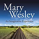 An Imaginative Experience Audiobook by Mary Wesley Narrated by Samuel West